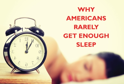 why-americans-rarely-get-enough-sleep